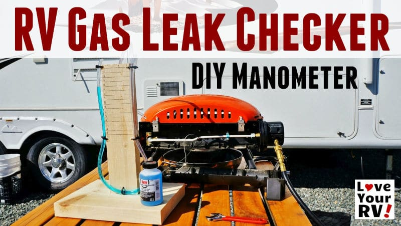 Simple DIY Manometer RV LP Gas Leak Checker Feature Photo
