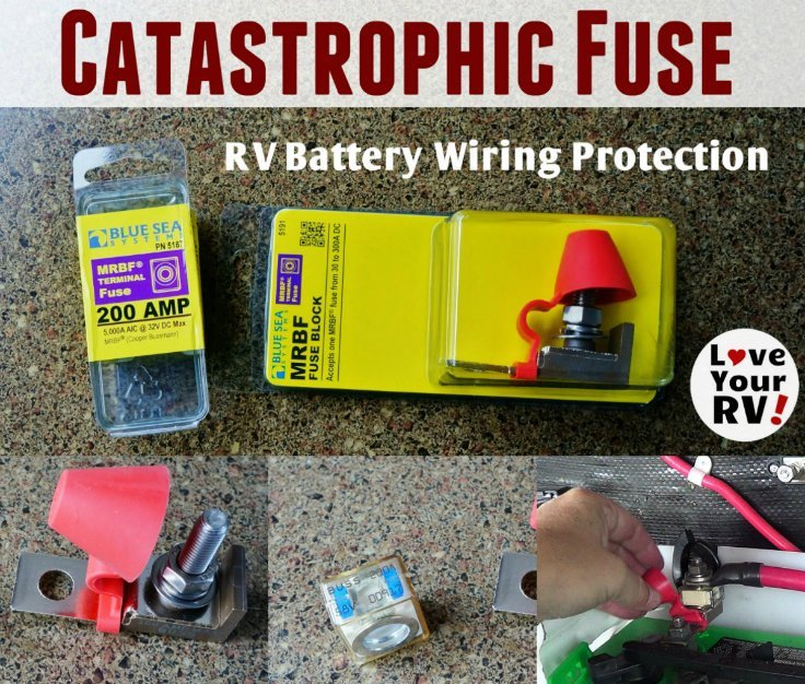 Installing a catastrophic fuse for RV battery wring protection by the Love Your RV blog - https://www.loveyourrv.com