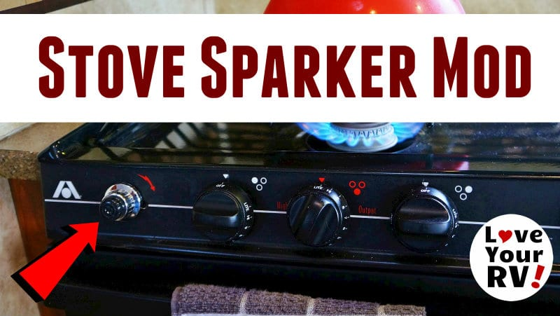RV Gas Stove Sparker Mod Feature Photo