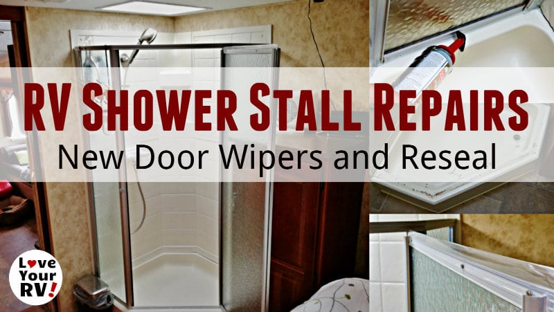 Rv Shower Stall Repairs New Door Sweeps And Reseal