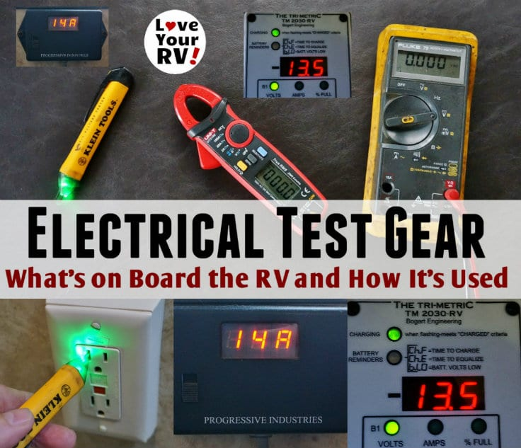 Electrical Testing Gear I Have Onboard Our RV and What It's Used For by the Love Your RV blog - Electrical Testing Gear I Have Onboard Our RV and What It's Used For by the Love Your RV blog