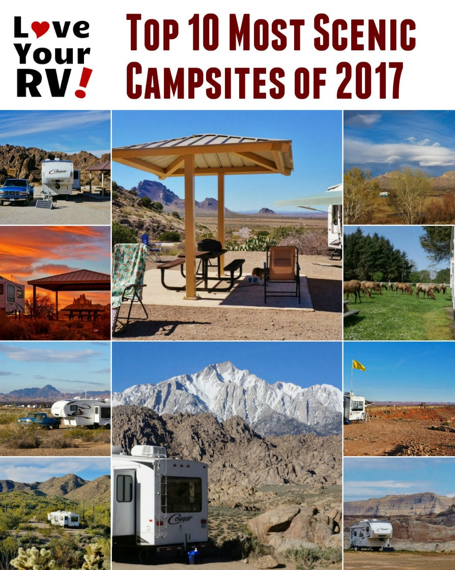 Top Ten Most Scenic Campsites Visited in 2017 by the Love Your RV blog - https://www.loveyourrv.com