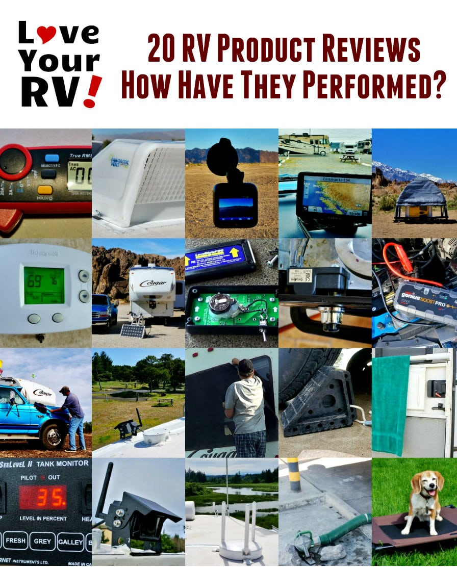 20 Love Your RV Product Reviews - How Have They Performed Over Time by the Love Your RV blog - https://www.loveyourrv.com