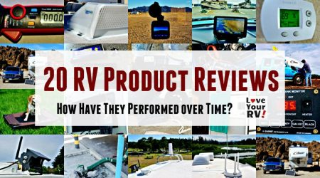 20 Love Your RV Product Reviews – How They Have Performed Over Time
