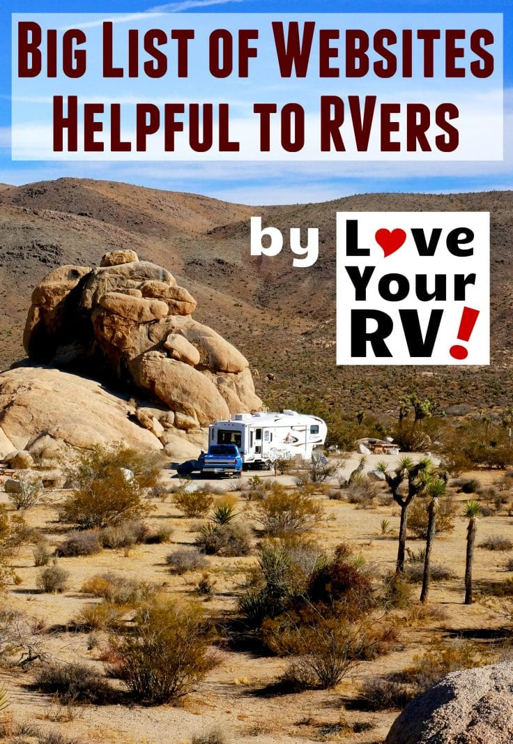 Big List of Helpful Links for RVing by the Love Your RV blog - https://www.loveyourrv.com/helpful-web-links-for-rving-from-love-your-rv/
