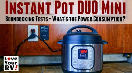 Testing the Instant Pot DUO Mini and It's Boondocking Power Draw