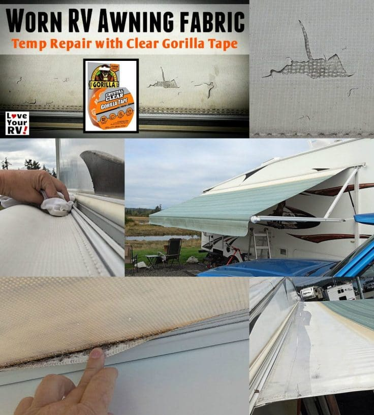 Repairing Worn & Damaged RV Awning Fabric using Clear Gorilla Tape - https://www.loveyourrv.com/temp-repair-patch-to-our-disintegrating-rv-awning/