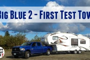 First Test Tow with New Blue Feature Photo