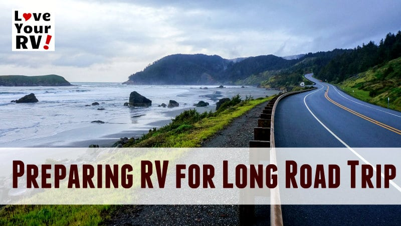 Preparing our RV for an Extended Road Trip Feature Photo