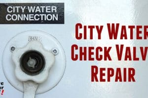 RV City Water Check Valve Repair Feature Photo