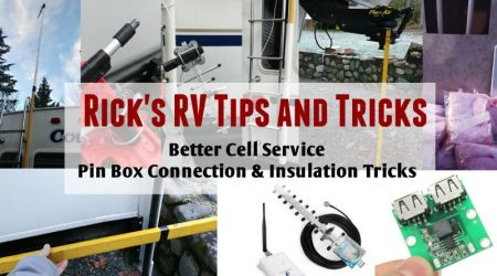 Rick's RV Tips – Better Cell Service, Pin Box Connection and Insulation Tricks
