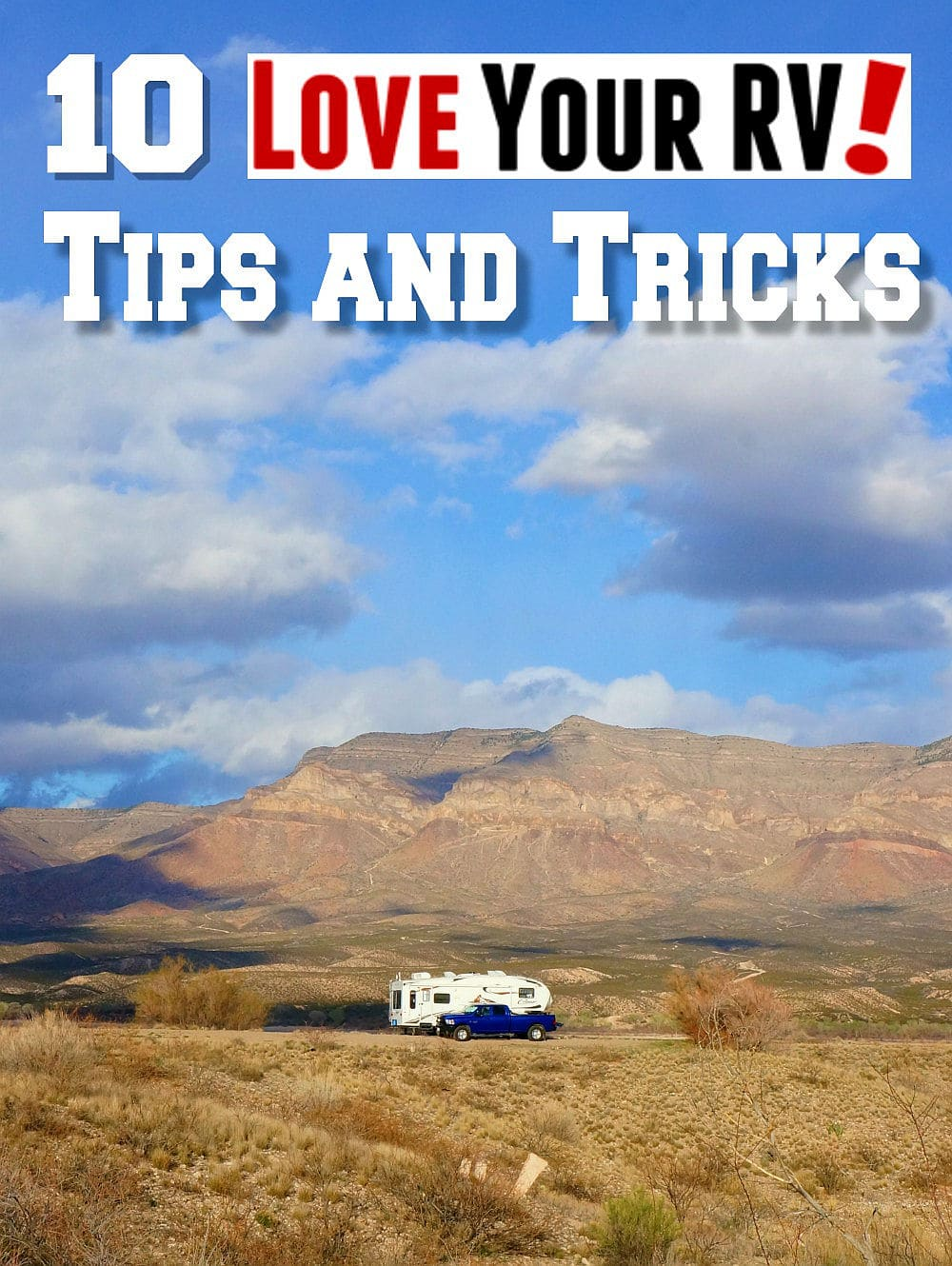 10 Little RVing Tips and Tricks from Love Your RV - https://www.loveyourrv.com/10-little-love-your-rv-tips-and-tricks/
