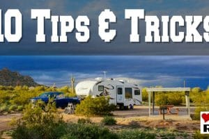 10 Love Your RV tips and tricks Feature Photo