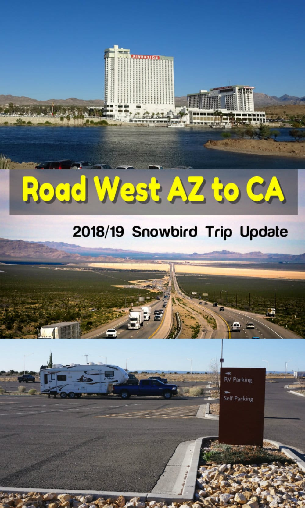 Traveling West across Arizona into California (Snowbird Trip Update) - https://www.loveyourrv.com/traveling-west-across-arizona-into-california-snowbird-trip-update/