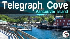 Visit to Telegraph Cove on Vancouver Island BC Feature Photo