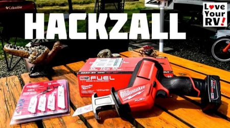New Tool for Love Your RV! – Milwaukee Hackzall