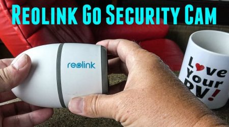 RV Security Camera Review – Reolink Go 4G LTE