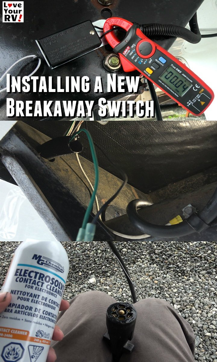 Installing a New Trailer Breakaway Switch and tow plug maintenance