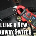 New Breakaway Switch Install and Test Feature Photo