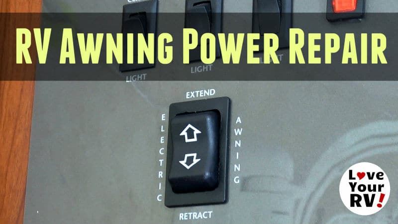 RV Awning Power Switch Wiring Repair Feature Photo