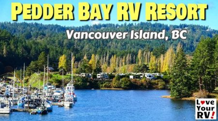 Pedder Bay RV Resort Review – Vancouver Island, BC