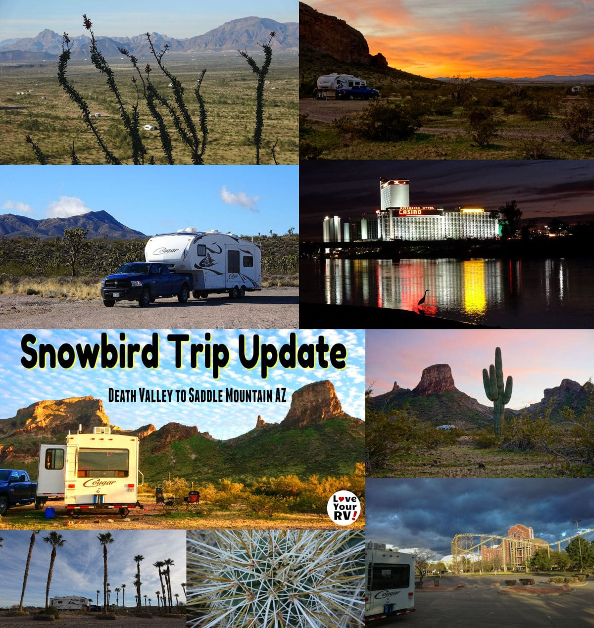 2019-2020 Snowbird Trip Update Death Valley National Park CA down to the Saddle Mountain BLM Dispersed Camping Area in Arizona