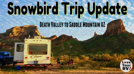 Snowbird Trip Update – Primm NV, Davis Camp AZ & Saddle Mountain AZ