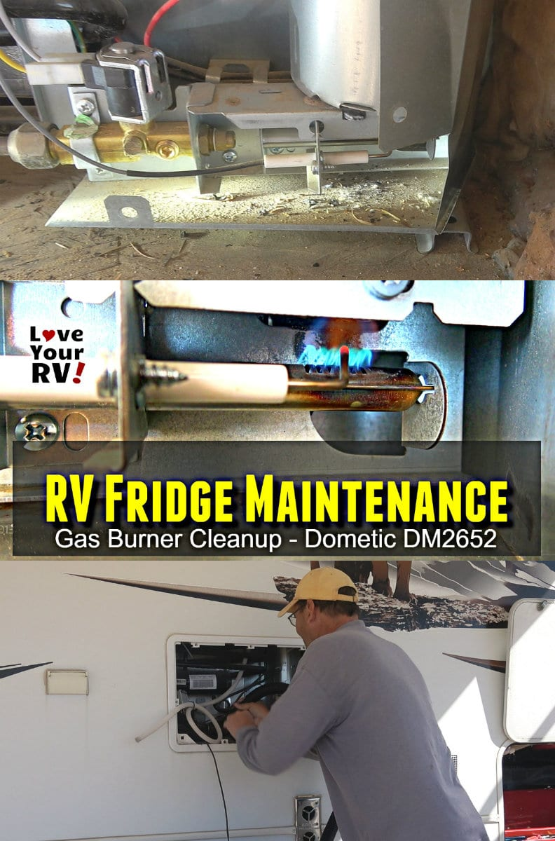 Cleaning the LP gas burner on a RV fridge Dometic model DM2652 plus other fridge maintenance tips