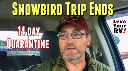 2019/20 Snowbird Trip Comes to an End – 14 Day Self Isolation