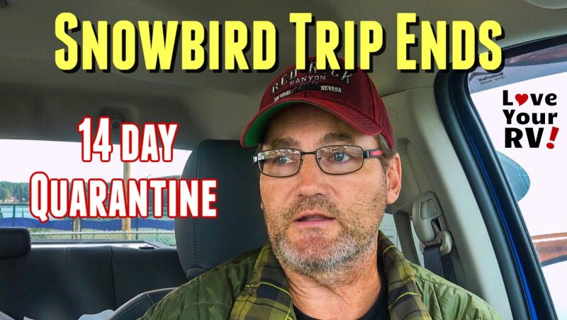 2019 20 Snowbird Trip Ends 14 Day Mandatory Quarantine