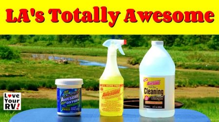 LA's Totally Awesome Cleaner – RVing Tip