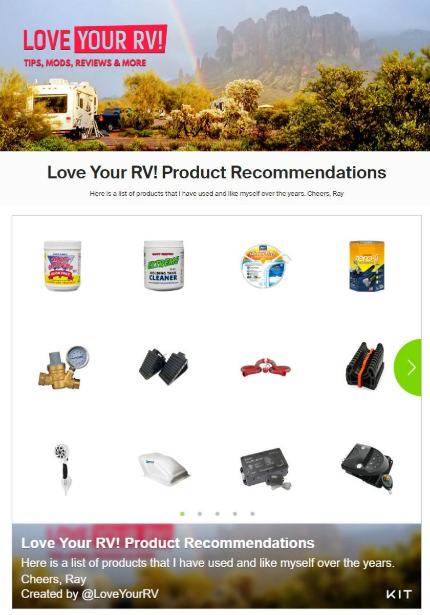 Love Your RV! Product Recommendations Here is a list of products that I have used and like myself over the years - Ray