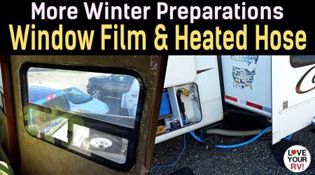 More Winter RV Prep –  3M Window Film and Heated Water Hose