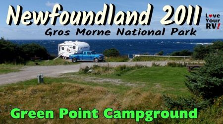 Green Point Campground, Gros Morne NP, NFLD – Throwback Video Sept 2011