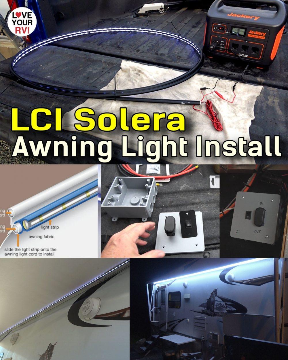 LCI Solera Awning Light Install plus Extra Power Switch Mod
