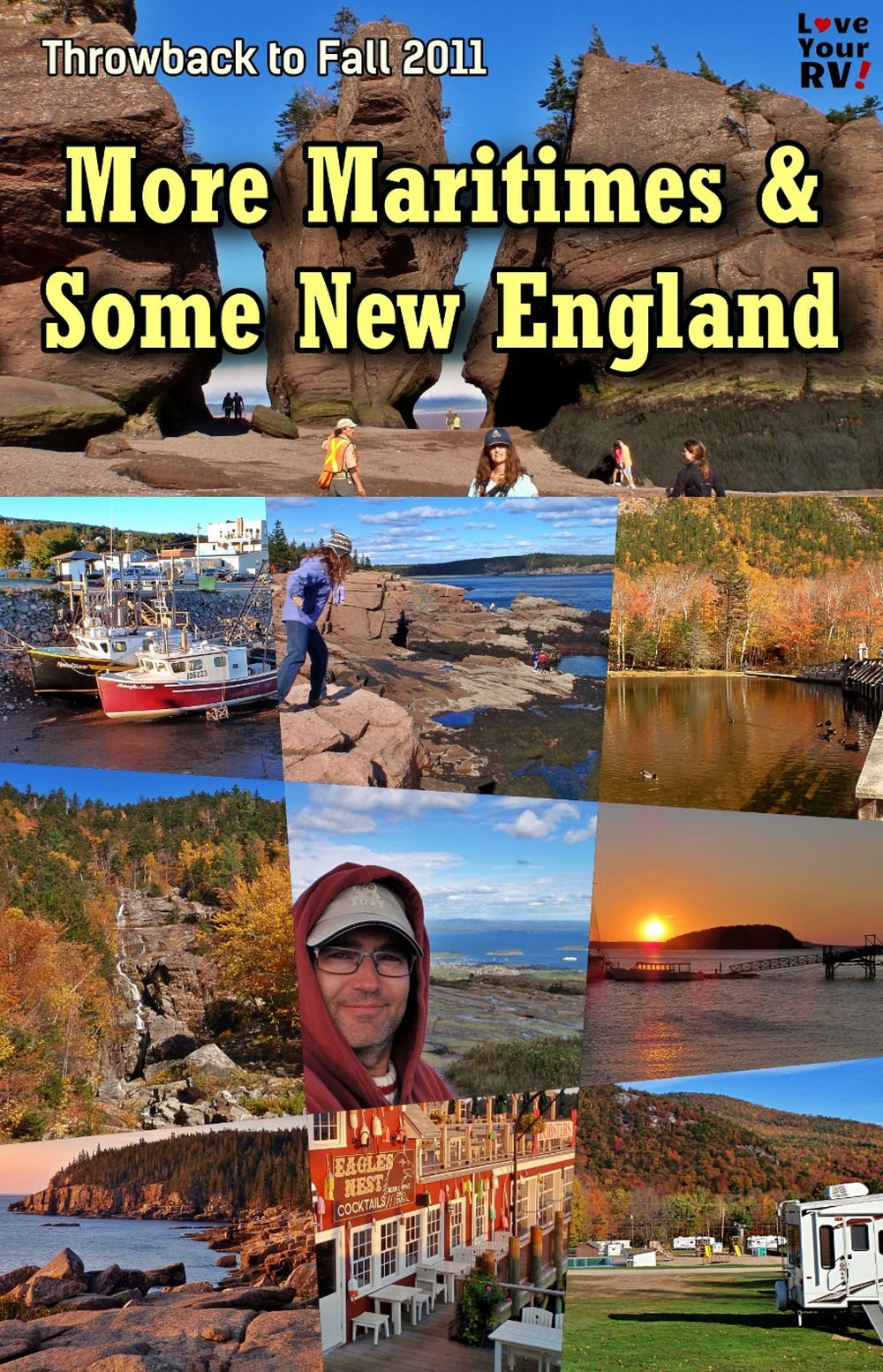 Throwback to Fall 2011 Maritimes and New England Trip Highlights