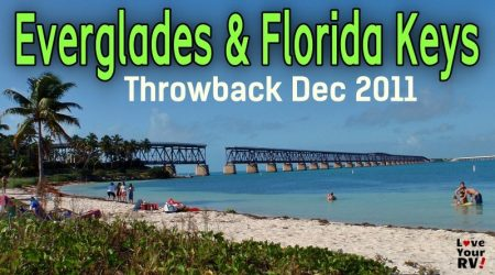 Visits to Everglades NP and Florida Keys (Throwback Video Dec 2011)