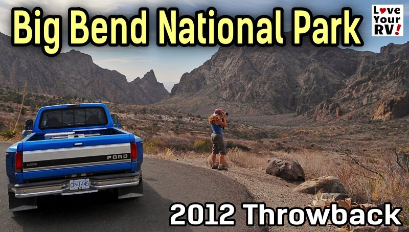 Big Bend National Park West Texas Throwback 2012 Feature Photo