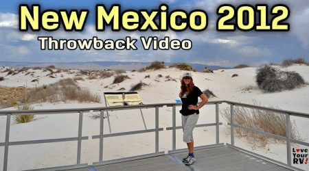 RVing through New Mexico in March 2012 – LYRV Throwback Video Series