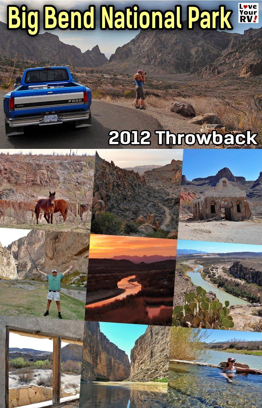 Visit to Big Bend National Park in March 2012 - LYRV Throwback Video