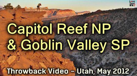 Capitol Reef NP & Goblin Valley SP in Utah – 2012 Throwback Series