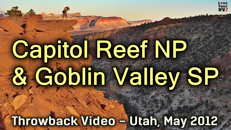Capitol Reef and Goblin Valley Utah Feature Photo