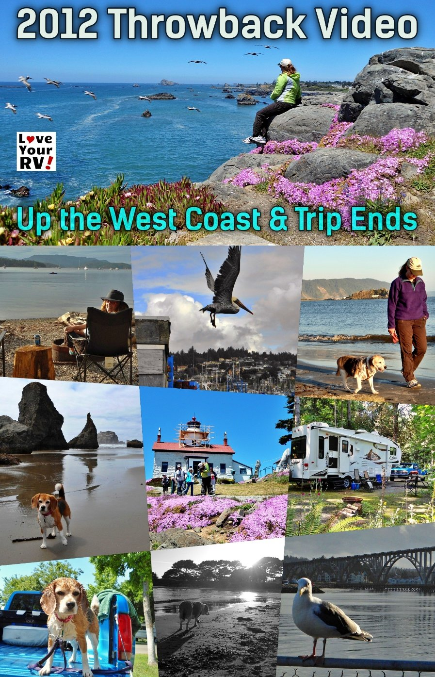 West Coast and One Year RVing Trip Ends 2012 Throwback Video