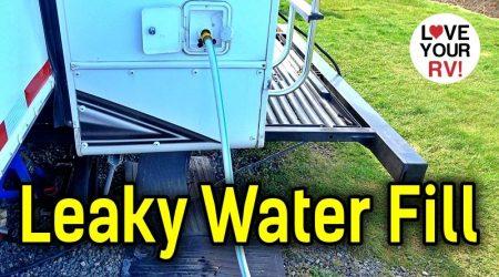Major Leak – RV Fresh Water Tank Gravity Fill Line