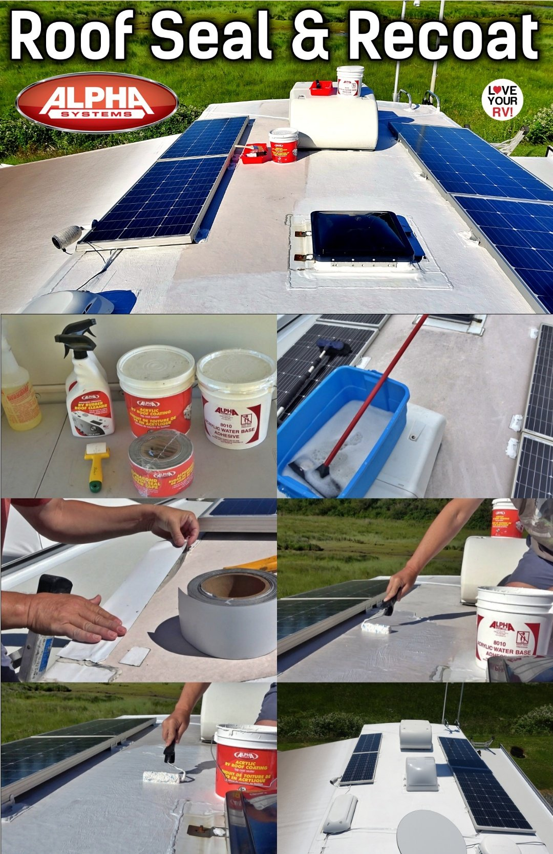 RV Roof Seal and Refresh with Acrylic Roof Coating from Alpha Systems plus Alphabond roof tape and non sag lap sealant