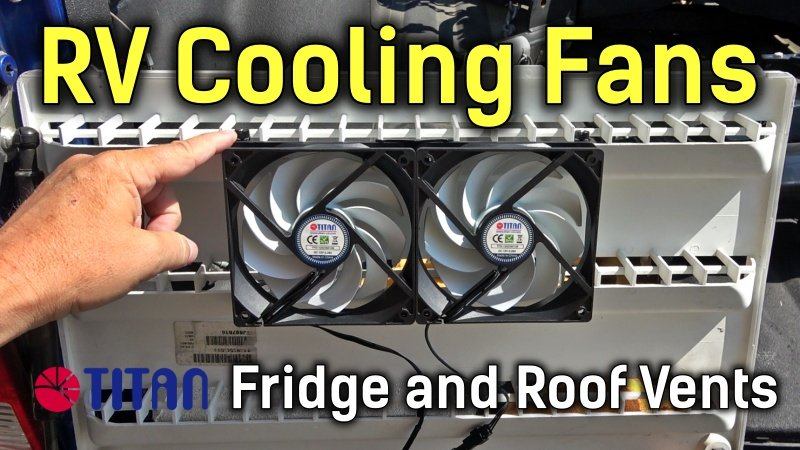 Installing Titan Fridge and Roof Vent Fans Feature Photo