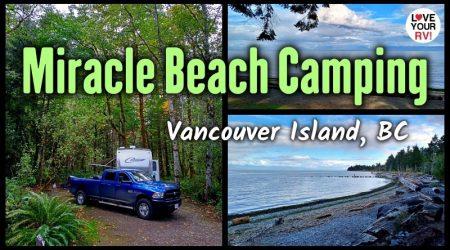 Fall Camping at Miracle Beach Provincial Park – Vancouver Island, BC